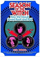 Season of the Witch: How the Occult Saved Rock and Roll (Paperback)
