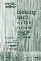 Looking Back To The Future (Paperback)