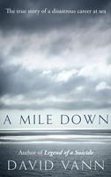 A Mile Down