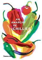 An Anarchy of Chillies (Hardback)