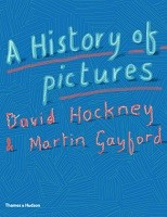 History of Pictures: From the Cave to the Computer Screen (Hardback)