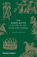 The Norse Myths: A Guide to the Gods and Heroes (Hardback)