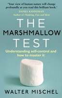 The Marshmallow Test: Understanding Self-control and How To Master It (Paperback)