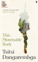 This Mournable Body (Hardback)