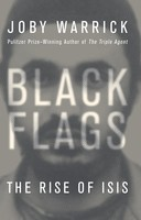 Black Flags: The Rise of ISIS (Hardback)