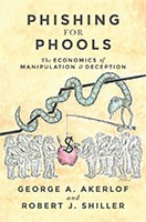 Phishing for Phools: The Economics of Manipulation and Deception (Hardback)