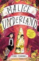 Malice in Underland - Malice's Adventures in Underland 1 (Paperback)