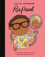 RuPaul: Volume 61 - Little People, BIG DREAMS (Hardback)