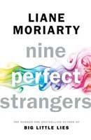 Nine Perfect Strangers (Hardback)