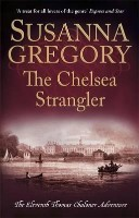 The Chelsea Strangler: The Eleventh Thomas Chaloner Adventure - Adventures of Thomas Chaloner (Paperback)