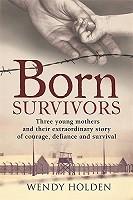 Born Survivors (Paperback)