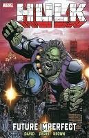 Hulk: Hulk: Future Imperfect Future Imperfect (Paperback)