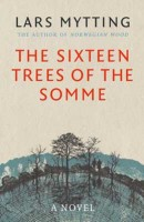The Sixteen Trees of the Somme (Hardback)