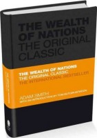 The Wealth of Nations: The Economics Classic - A Selected Edition for the Contemporary Reader - Capstone Classics (Hardback)