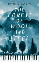 The Forest of Wool and Steel (Hardback)