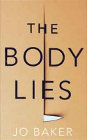 The Body Lies (Hardback)