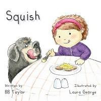 Squish (Paperback)