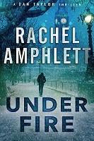 Under Fire 2013: A Dan Taylor spy novel (Paperback)