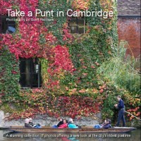 Take a Punt in Cambridge: A Stunning Collection of Photos Offering a New Look at the City's Oldest Pastime (Paperback)