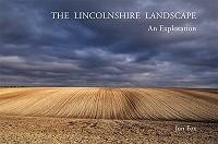 The Lincolnshire Landscape - an Exploration