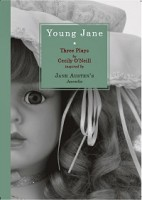 Young Jane: Three Plays Inspired by Jane Austen's Juvenilia (Paperback)