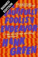 A Beautifully Foolish Endeavor: Signed Edition (Hardback)