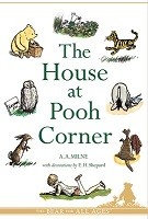 The House at Pooh Corner - Winnie-the-Pooh (Paperback)
