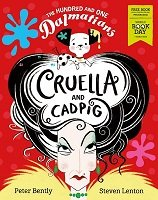 The Hundred and One Dalmatians: Cruella and Cadpig: World Book Day 2019 (Paperback)
