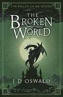 The Broken World: The Ballad of Sir Benfro Book Four - The Ballad of Sir Benfro (Paperback)