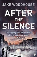 After the Silence: Inspector Rykel Book 1 - Amsterdam Quartet with Inspector Jaap Rykel (Paperback)