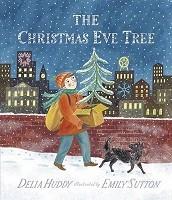 The Christmas Eve Tree (Hardback)