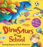 Dinosaurs in My School (Paperback)