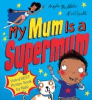 My Mum Is a Supermum (Paperback)