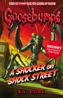 A Shocker on Shock Street - Goosebumps (Paperback)