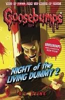 Night Of The Living Dummy 2 - Goosebumps (Paperback)