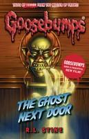 The Ghost Next Door - Goosebumps (Paperback)