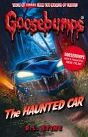 The Haunted Car - Goosebumps (Paperback)