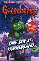 One Day at Horrorland - Goosebumps (Paperback)