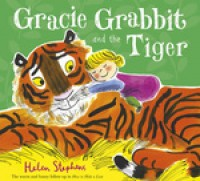 Gracie Grabbit and the Tiger (Paperback)