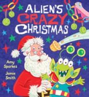 Alien's Crazy Christmas (Paperback)