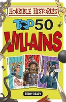 Top 50 Villains - Horrible Histories (Paperback)