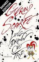 Long Drawn Out Trip: A Memoir - Signed Edition (Hardback)