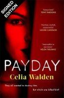 Payday: Signed Edition (Hardback)
