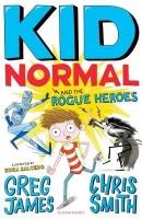 Kid Normal and the Rogue Heroes: Kid Normal 2 - Kid Normal (Paperback)