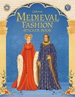Medieval Fashion Sticker Book - Historical Sticker Dolly Dressing (Paperback)