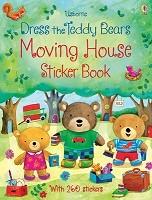 Dress the teddy bears Moving House Sticker Book - Dress the Teddy bears Sticker books (Paperback)