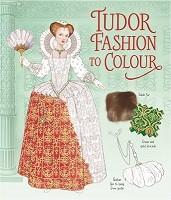 Tudor Fashion to Colour (Paperback)