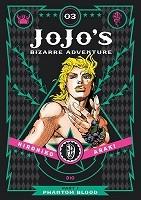 JoJo's Bizarre Adventure: Part 1--Phantom Blood, Vol. 3 - JoJo's Bizarre Adventure: Part 1--Phanto (Hardback)