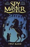 Spy Master: First Blood: Book 1 - Spy Master (Paperback)