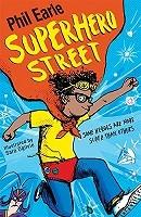 A Storey Street novel: Superhero Street - A Storey Street novel (Paperback)